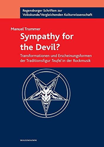 9783830925750: Sympathy for the Devil?: Transformationen und Erscheinungsformen der Traditionsfigur Teufel in der Rockmusik