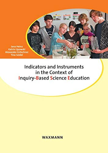Indicators and Instruments in the Context of Inquiry-Based Science Education: Jana Heinz