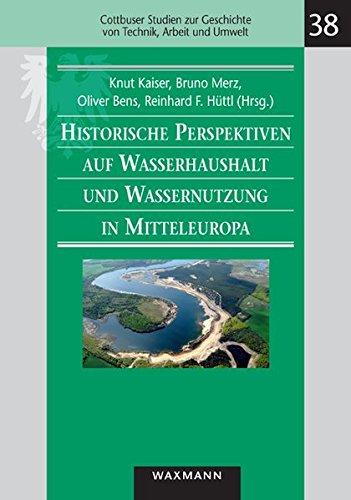 9783830926573: Historische Perspektiven auf Wasserhaushalt und Wassernutzung in Mitteleuropa