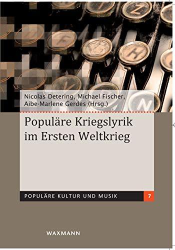 9783830927402: Populäre Kriegslyrik im Ersten Weltkrieg (German Edition)
