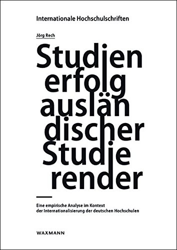 Studienerfolg ausländischer Studierender: Eine empirische Analyse im Kontext der ...