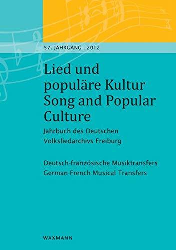 Lied und populäre Kultur - Song and Popular Culture Jahrbuch des Deutschen Volksliedarchivs ...