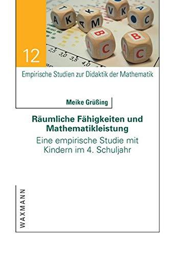 9783830928119: Räumliche Fähigkeiten und Mathematikleistung: Eine empirische Studie mit Kindern im 4. Schuljahr