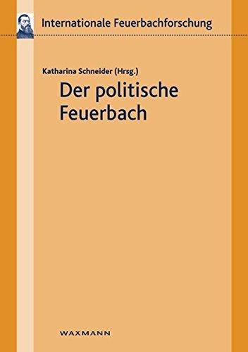 9783830928249: Der politische Feuerbach