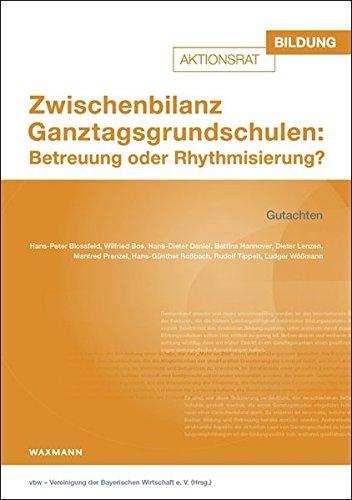 9783830929833: Zwischenbilanz Ganztagsgrundschulen: Betreuung oder Rhythmisierung?