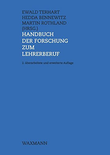 Handbuch der Forschung zum Lehrerberuf: Ewald Terhart