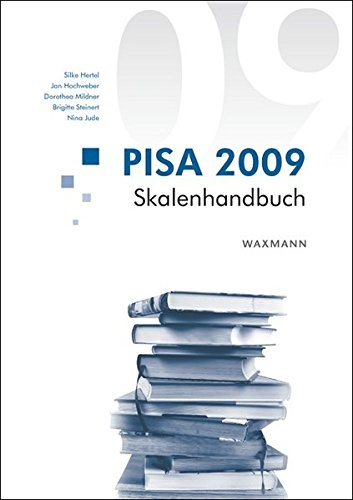 PISA 2009 Skalenhandbuch: Silke Hertel