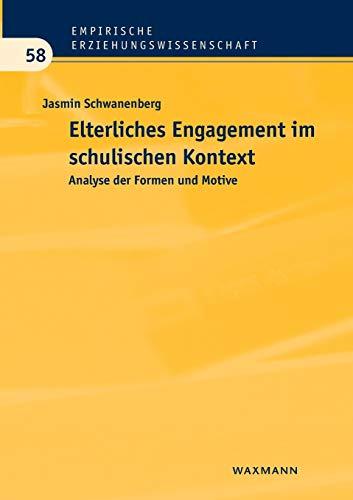 9783830932567: Elterliches Engagement im schulischen Kontext: Analyse der Formen und Motive