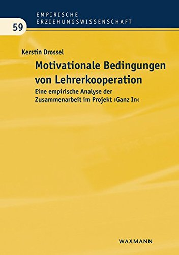 9783830932963: Motivationale Bedingungen von Lehrerkooperation: Eine empirische Analyse der Zusammenarbeit im Projekt