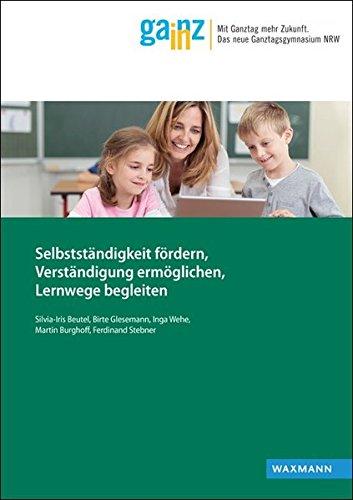 9783830933588: Selbstständigkeit fördern, Verständigung ermöglichen, Lernwege begleiten