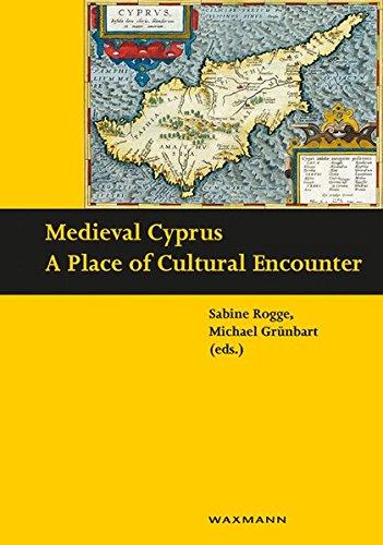 9783830933601: Medieval Cyprus: A Place of Cultural Encounter (Schriften des Instituts fur Interdisziplinare Zypern-Studien)