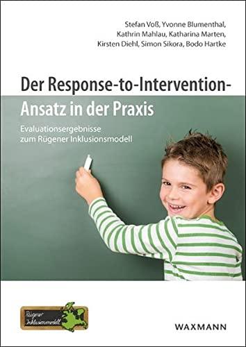 Der Response-to-Intervention-Ansatz in der Praxis: Evaluationsergebnisse zum Rügener ...