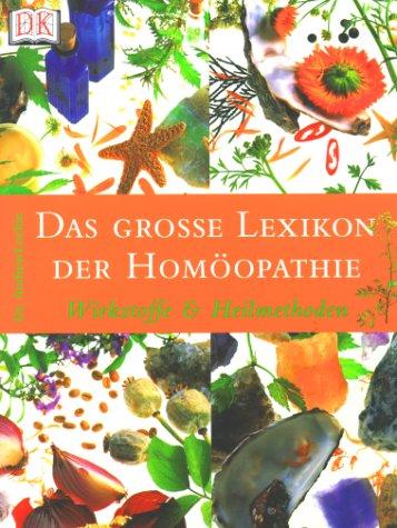 9783831000050: Das große Lexikon der Homöopathie