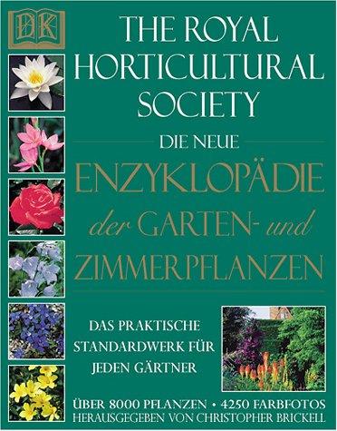9783831000166: Die neue Enzyklopädie der Garten und Zimmerpflanzen
