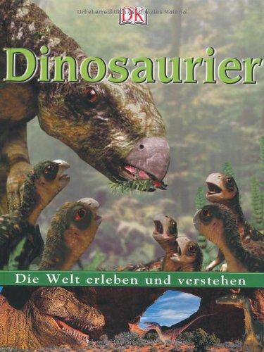 9783831002016: Die Welt erleben und verstehen. Dinosaurier