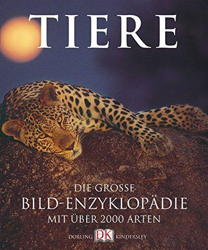 9783831002023: Tiere. Die große Bildenzyklopädie mit über 2000 Arten