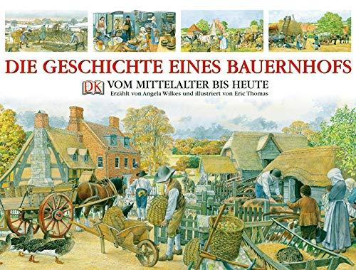9783831002122: Die Geschichte eines Bauernhofs: Vom Mittelalter bis heute
