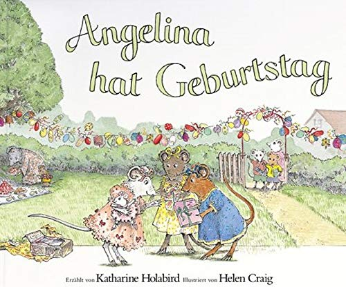 Angelina hat Geburtstag (9783831003273) by Helen Craig