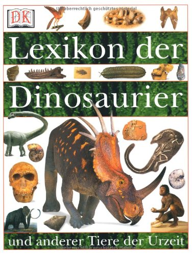 9783831003426: Lexikon der Dinosaurier und anderer Tiere der Urzeit: Familienbuch Jugend und Erwachsene