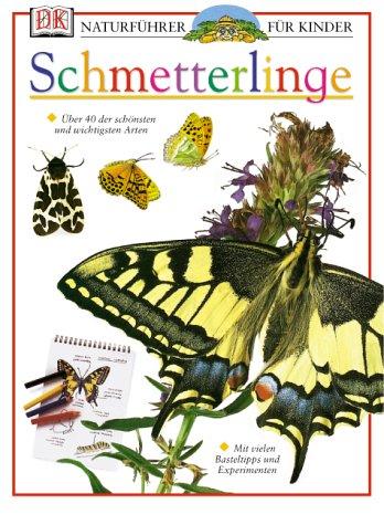 9783831004553: Naturführer für Kinder. Schmetterlinge