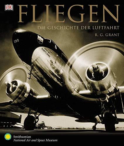 9783831004744: Fliegen. Die Geschichte der Luftfahrt