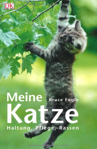 9783831004911: Meine Katze: Haltung, Pflege, Rassen