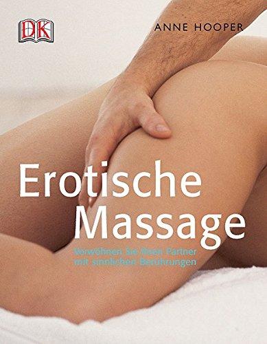 9783831006908: Erotische Massage: Verwöhnen Sie Ihren Partner mit sinnlichen Berührungen