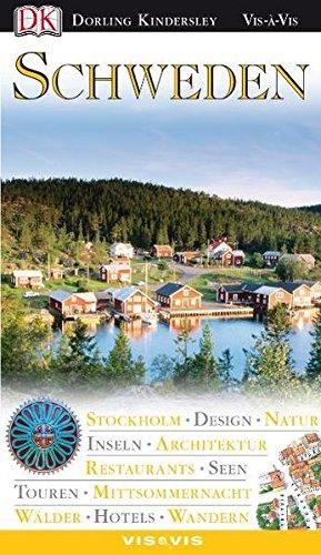 9783831007066: Schweden: Stockholm, Inseln, Architektur, Mittsommernacht, Burgen, Design, Touren (Första klass reseguide)