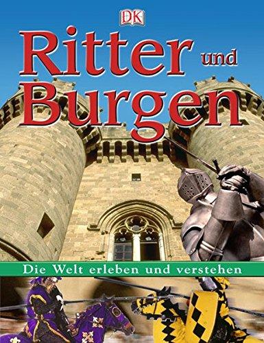 9783831007486: Die Welt erleben und verstehen. Ritter und Burgen