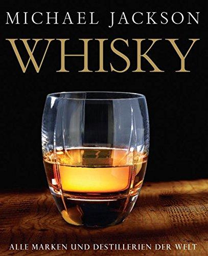 9783831007646: Whisky: Alle Marken und Destillerien der Welt