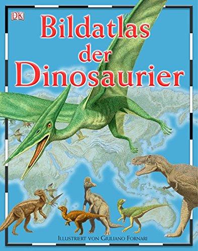 9783831007745: Bildatlas der Dinosaurier