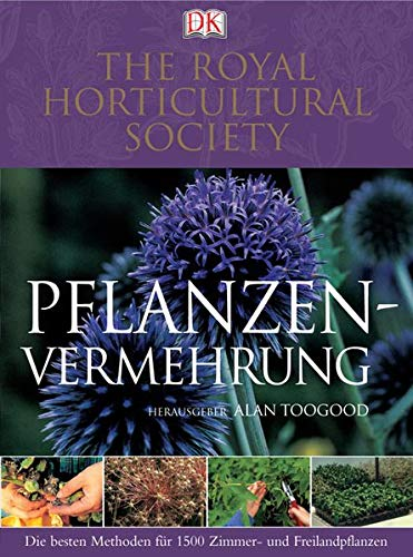 9783831007837: Pflanzenvermehrung: Die besten Methoden für 1500 Zimmer- und Freilandpflanzen