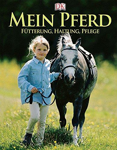 9783831008193: Mein Pferd Fuetterung, Haltung, Pflege