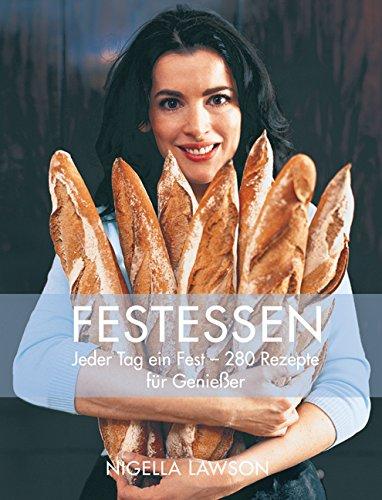 9783831009343: Festessen: Jeder Tag ein Fest-280 Rezepte für Genießer