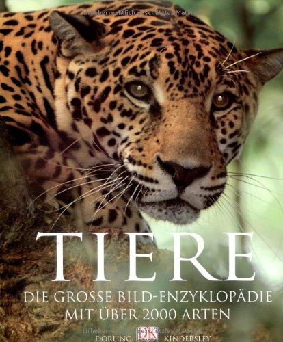 9783831009565: Tiere - Die große Bild-Enzyklopädie: Mit über 2000 Arten