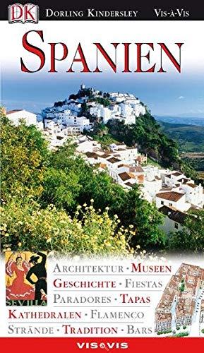 9783831010462: Spanien: Architektur, Museen, Geschichte, Fiestas, Paradores, Tapas, Kathedralen, Flamenco, Strände, Tradition, Bars