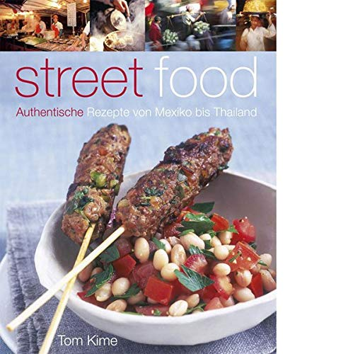 9783831011278: Street food: Authentische Rezepte von Mexiko bis Thailand