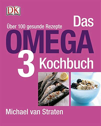 9783831012022: Das Omega-3-Kochbuch: Über 100 gesunde Rezepte