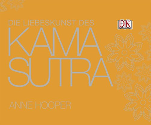 9783831012077: Die Liebeskunst des Kamasutra