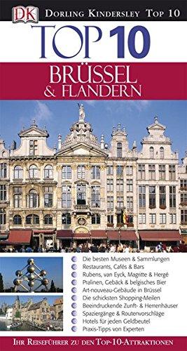 9783831012244: Top 10 - Br�ssel & Flandern: Ihr Reisef�hrer zu den Top-10-Attraktionen