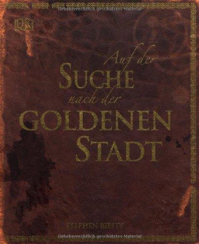 Auf der Suche nach der goldenen Stadt (3831012679) by Biesty, Stephen