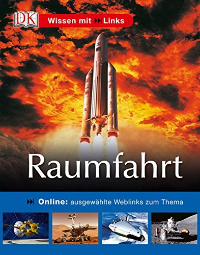 9783831012886: Raumfahrt: Online: ausgewählte Weblinks zum Thema