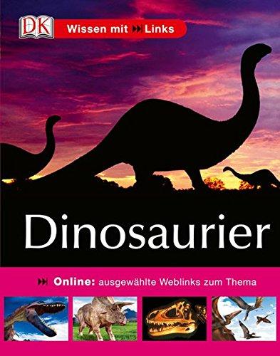 9783831012893: Wissen MIT Online Links: Dinosaurier (German Edition)