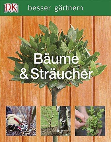 9783831013517: besser gärtnern. Bäume & Sträucher