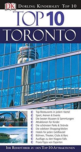 Toronto. Top 10 Toronto. Ihr Reiseführer zu den Top-10-Attraktionen - Johnson, Lorraine / Hopkinson, Barbara