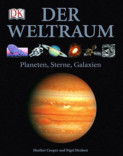 9783831014415: Der Weltraum: Planeten, Sterne, Galaxien