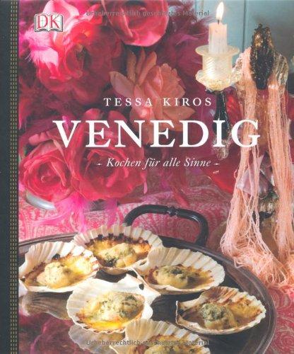9783831014903: Venedig Kochen für alle Sinne