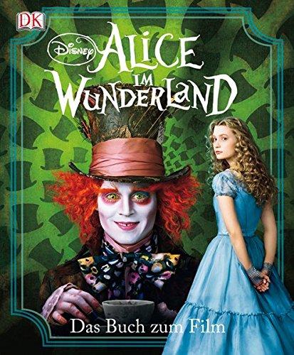 9783831016747: Alice im Wunderland: Das Buch zum Film