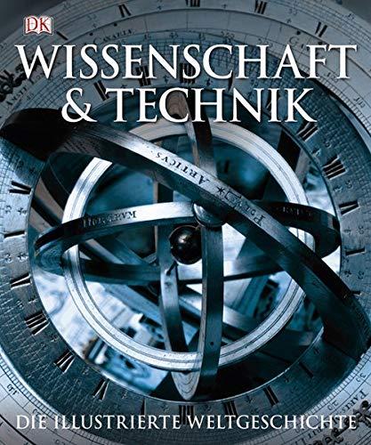 9783831017034: Wissenschaft & Technik: Die illustrierte Weltgeschichte
