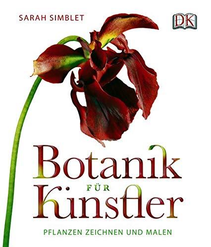 9783831017089: Botanik für Künstler: Pflanzen zeichnen und malen.